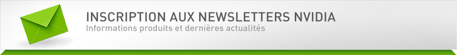 Inscription aux newsletters NVIDIA